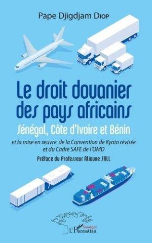 Le droit douanier des pays africains - l'harmattan - 9782343205120 -