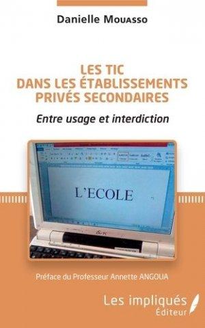 Les TIC dans les établissements privés secondaires - Les Impliqués - 9782343206233 -