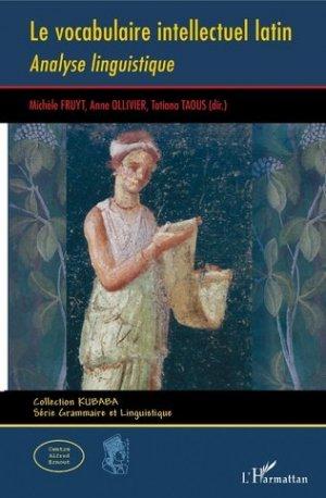 Le vocabulaire intellectuel latin - l'harmattan - 9782343208275 -