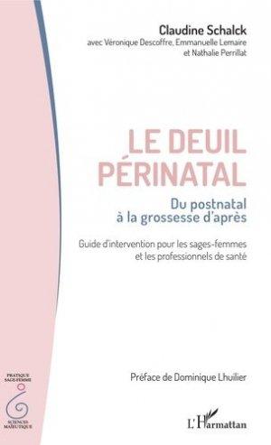 Le deuil périnatal : du postnatal à la grossesse d'après - l'harmattan - 9782343210025 -