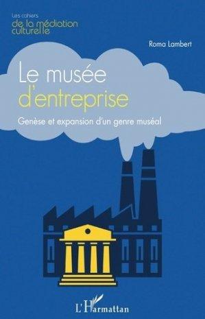 Le musée d'entreprise - l'harmattan - 9782343211220 -