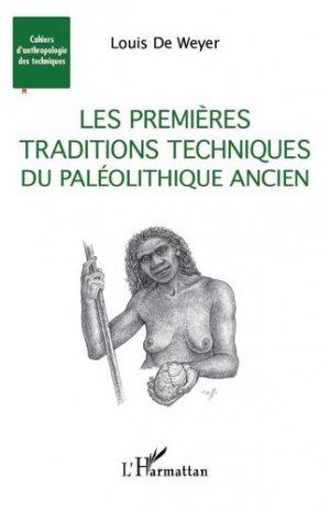 Les premières traditions techniques du Paléolithique ancien - l'harmattan - 9782343213248 -