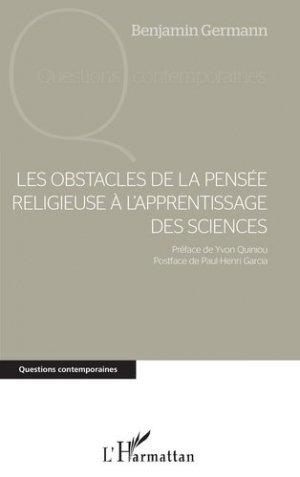 Les obstacles de la pensée religieuse à l'apprentissage des sciences - l'harmattan - 9782343225692 -