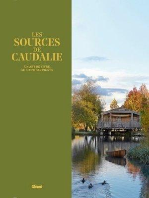 Les Sources de Caudalie - glenat - 9782344014509 -