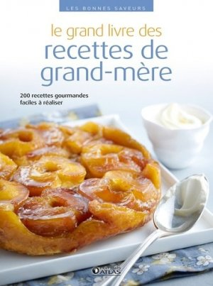 Le grand livre des recettes de grand-mère - Glénat - 9782344019450 -