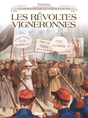 Les révoltes vigneronnes - Glénat - 9782344024881 -