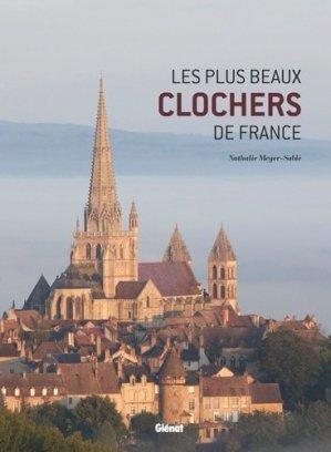 Les plus beaux clochers de france - glenat - 9782344025772 -