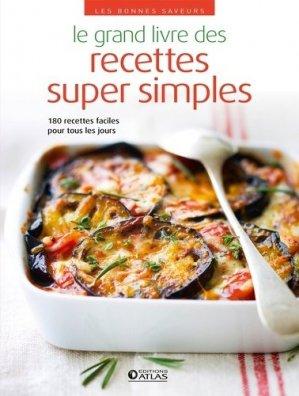 Le grand livre des recettes super simples - Glénat - 9782344029237 -