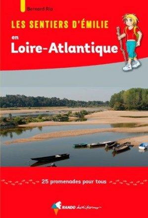 Les sentiers d'Émilie en Loire-Atlantique - rando - 9782344032367 -