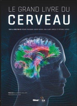 Le grand livre du cerveau - glénat - 9782344037225 -