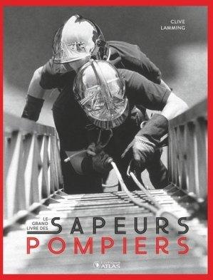 Le grand livre des sapeurs-pompiers - Glénat - 9782344040171 -