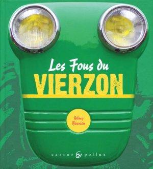 Les fous du Vierzon - castor et pollux - 9782350080277 -