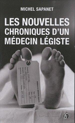 Les nouvelles chroniques d'un médecin légiste - Jean-Claude Gawsewitch - 9782350132594 -
