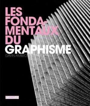 Les fondamentaux du graphisme - Editions Pyramyd - 9782350171937 -