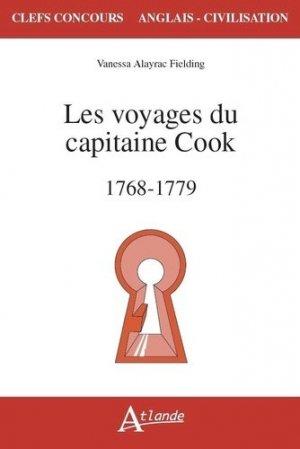 Les voyages du capitaine Cook (1768-1779) - Atlande - 9782350306100 -
