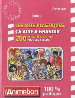 Les arts platiques, ça aide à grandir - Le journal de l'animation - 9782350583266 -