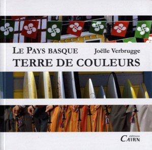 Le Pays basque terre de couleurs - cairn - 9782350681955 -