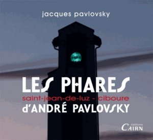 Les phares d'André Pavlovsky - cairn - 9782350682815 - majbook ème édition, majbook 1ère édition, livre ecn major, livre ecn, fiche ecn