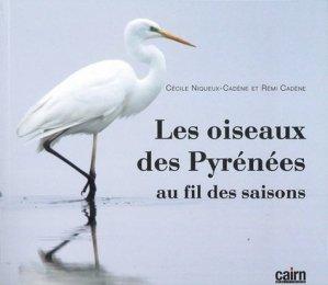 Les oiseaux des Pyrénées. Au fil des saisons - cairn - 9782350685700 -