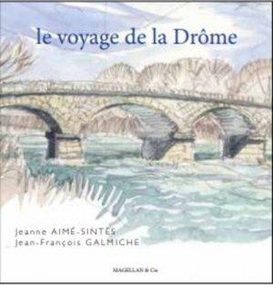 Le voyage de la Drôme - magellan et cie - 9782350745664 -