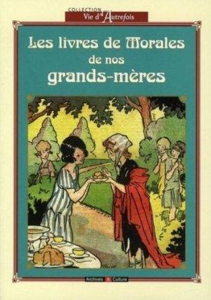 Les livres de morale de nos grands-mères - archives et culture - 9782350770338 -