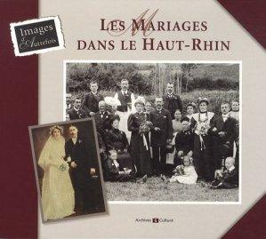 Les mariages dans le Haut-Rhin - archives et culture - 9782350771557 -