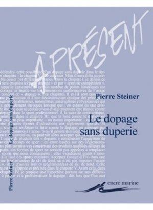 Le dopage sans duperie. Essai sur le sport augmenté - Editions Les Belles Lettres - 9782350881072 -