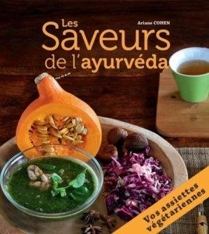 Les Saveurs de l'ayurvéda. 27 assiettes végétariennes composées pour des repas complets et équilibrés - Almora - 9782351183113 -