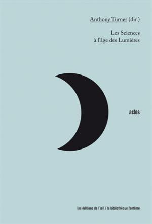 Les sciences à l'âges des Lumières - de l'oeil - 9782351372289 -