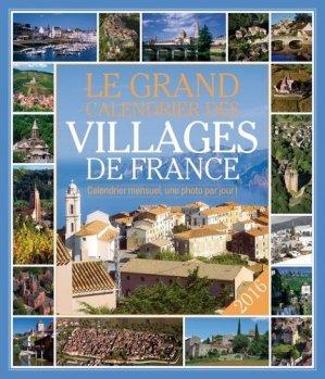Le grand calendrier des villages de France 2016 - 365 - 9782351557112 -