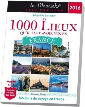 Les 1000 lieux qu'il faut avoir vus en France - 365 - 9782351557242 -