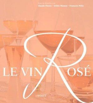 Le vin Rosé - feret - 9782351560440 - https://fr.calameo.com/read/005370624e5ffd8627086