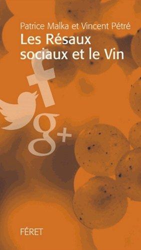 Les Réseaux sociaux et le Vin - feret - 9782351561461 -