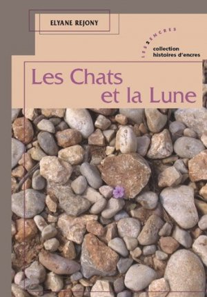 Les chats et la lune - Editions Les 2 Encres - 9782351685198 -