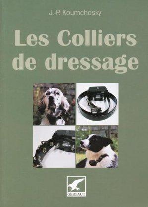 Les colliers de dressage - gerfaut - 9782351910191 -