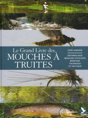 Le grand livre des mouches à truites - gerfaut - 9782351911655 -