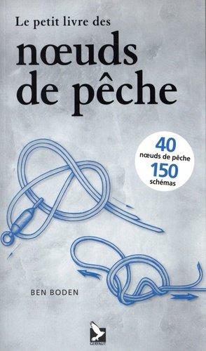 Le petit livre des noeuds de pêche - gerfaut - 9782351912225 -