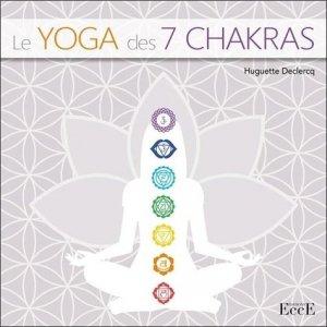 Le Yoga des 7 Chakras - EccE - 9782351953532 -