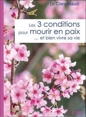 Les 3 conditions pour mourir en paix... et bien vivre sa vie - EccE - 9782351953600 -
