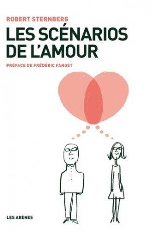 Les scenarios de l'amour - les arenes - 9782352041436 -