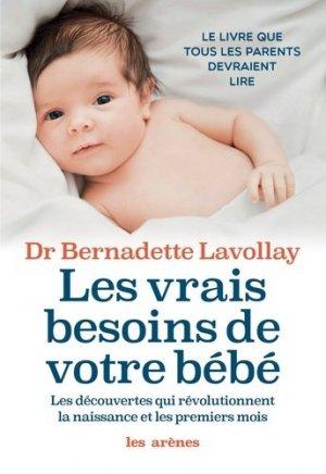 les Vrais besoins de votre bébé - les arenes - 9782352047438 -