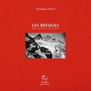 Les refuges du Mont-Blanc - guerin - 9782352211839 -