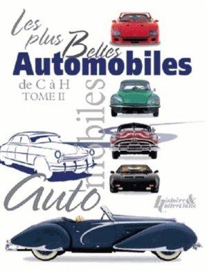 Les plus belles automobiles du XXe siècle Tome 2 - histoire et collections - 9782352502623 -
