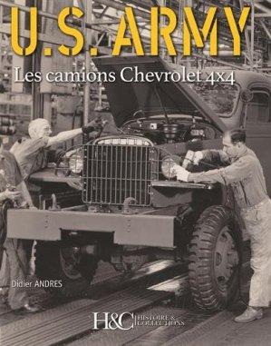 Les camions Chevrolet 1,50-ton 4x4 de l'US Army - histoire et collections - 9782352504511 -