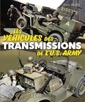 Les véhicules des transmissions de l'US Army - Histoire et Collections - 9782352505341 -