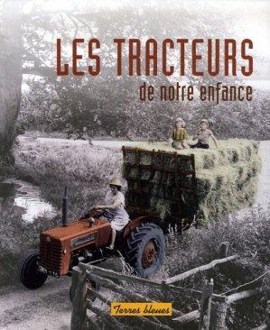 Les tracteurs de notre enfance - terres bleues - 9782352710134 -