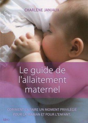 Le guide de l'allaitement maternel - ideo - 9782352887782 -