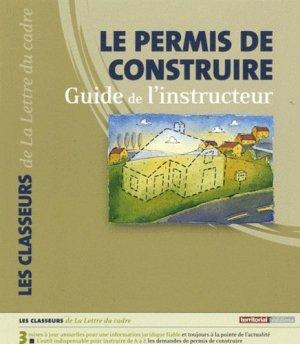 Le permis de construire. Guide de l'instructeur, 2 volumes - territorial - 9782352951223 -