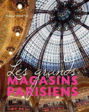 Les grands magasins parisiens - Editions Balland - 9782353151769 -