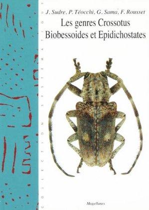 Les genres Crossotus Biobessoides et Epidichostates - magellanes - 9782353870042 -